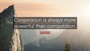 "Image of Cliff and quote ""Coorperation is always more powerful than competition."